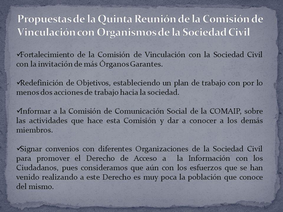 Fortalecimiento de la Comisión de Vinculación con la Sociedad Civil con la invitación de más Órganos Garantes.