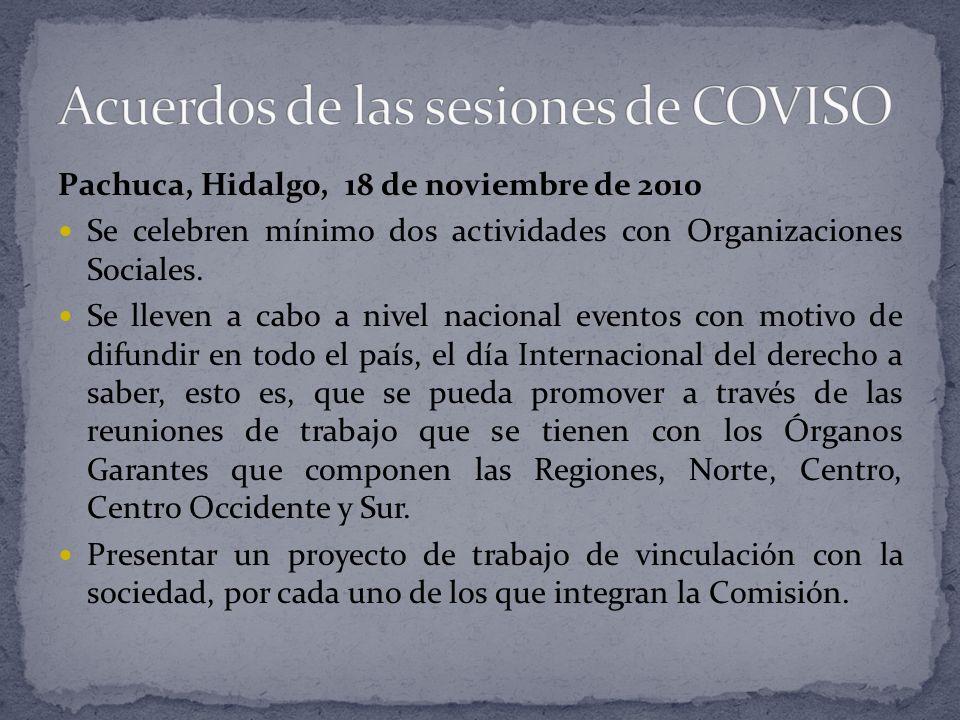 Pachuca, Hidalgo, 18 de noviembre de 2010 Se celebren mínimo dos actividades con Organizaciones Sociales.