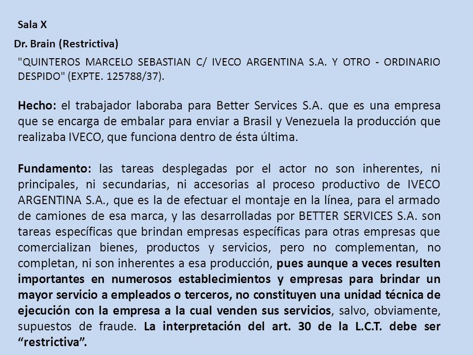 Sala X Dr.Brain (Restrictiva) QUINTEROS MARCELO SEBASTIAN C/ IVECO ARGENTINA S.A.