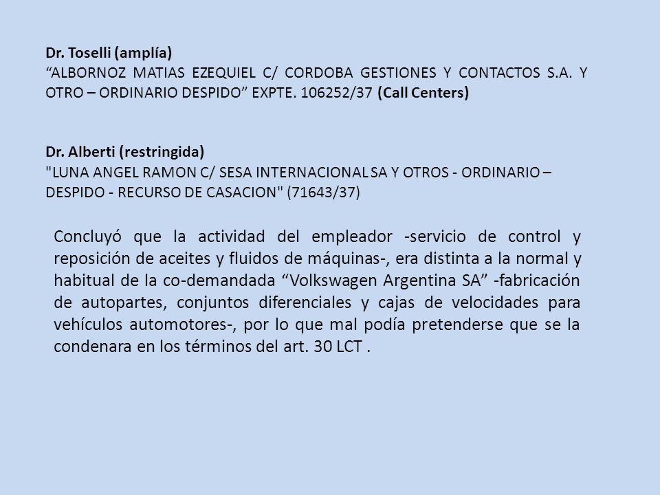 Dr.Toselli (amplía) ALBORNOZ MATIAS EZEQUIEL C/ CORDOBA GESTIONES Y CONTACTOS S.A.