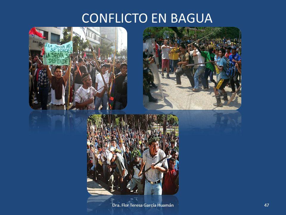 CONFLICTO EN BAGUA 47Dra. Flor Teresa García Huamán