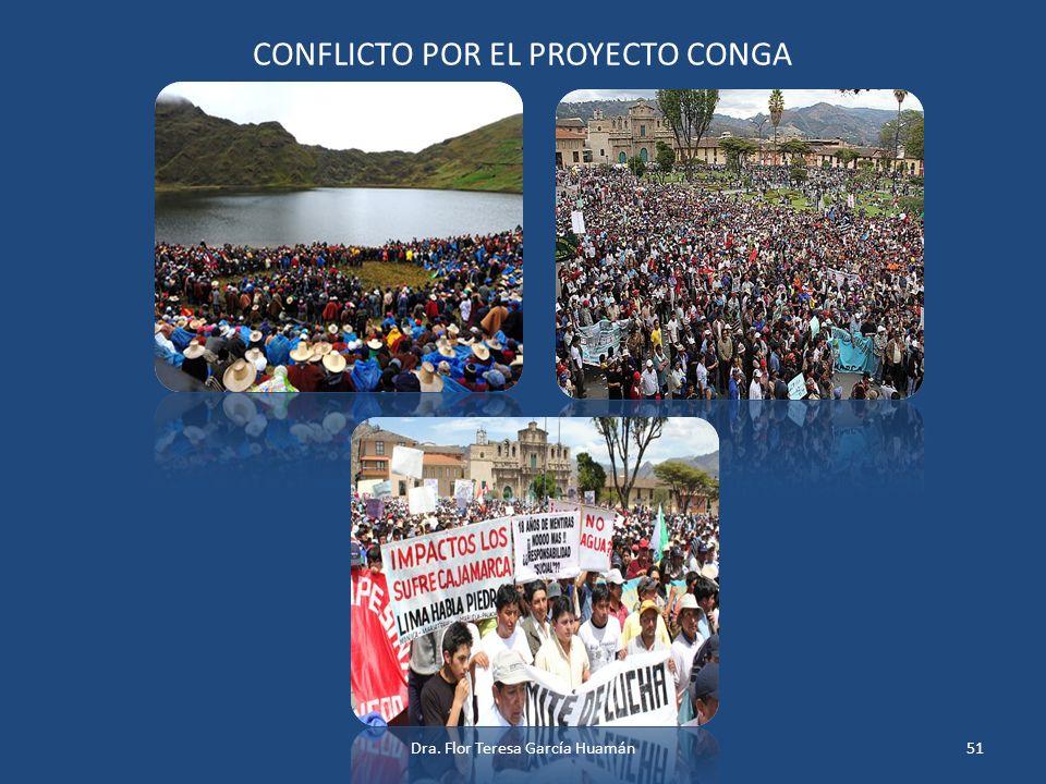 CONFLICTO POR EL PROYECTO CONGA 51Dra. Flor Teresa García Huamán