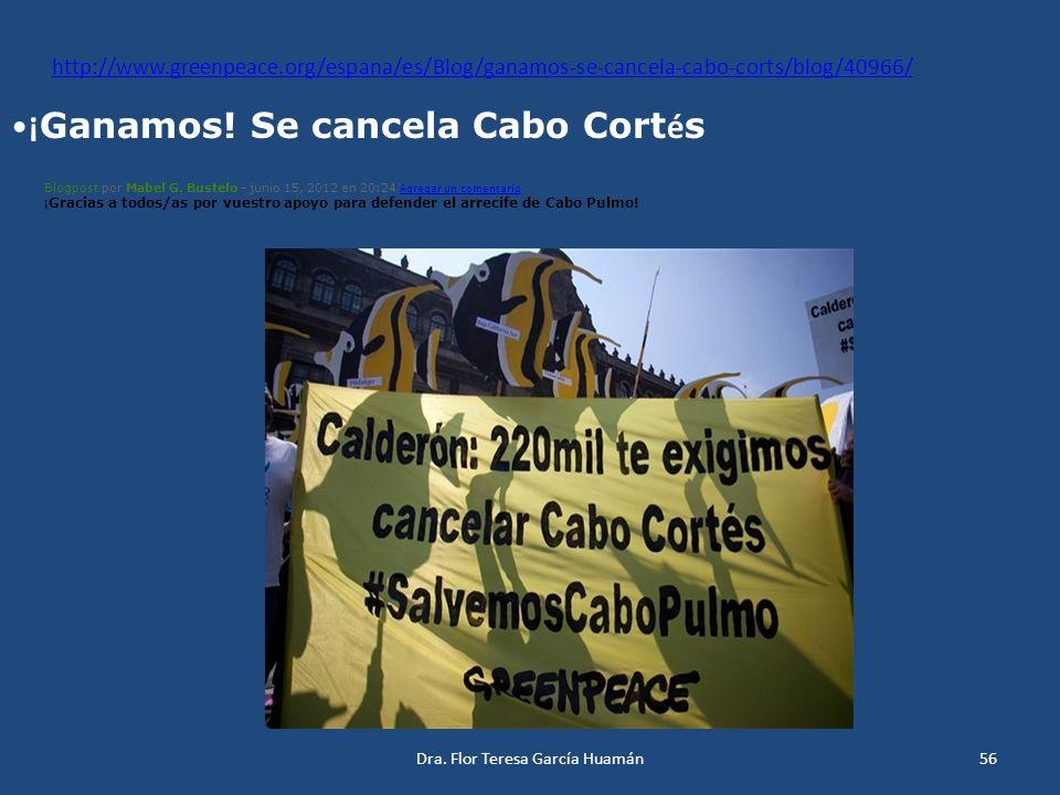 http://www.greenpeace.org/espana/es/Blog/ganamos-se-cancela-cabo-corts/blog/40966/ ¡ Ganamos! Se cancela Cabo Cort é s Blogpost por Mabel G. Bustelo -