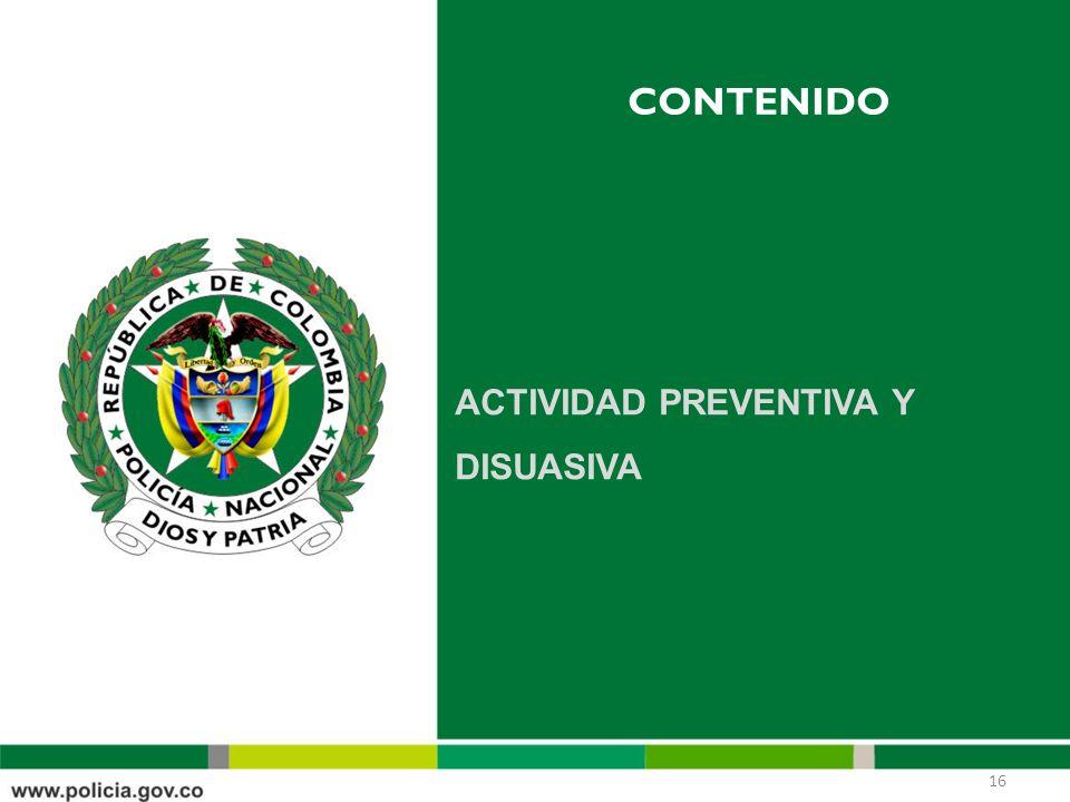 CONTENIDO ACTIVIDAD PREVENTIVA Y DISUASIVA 16