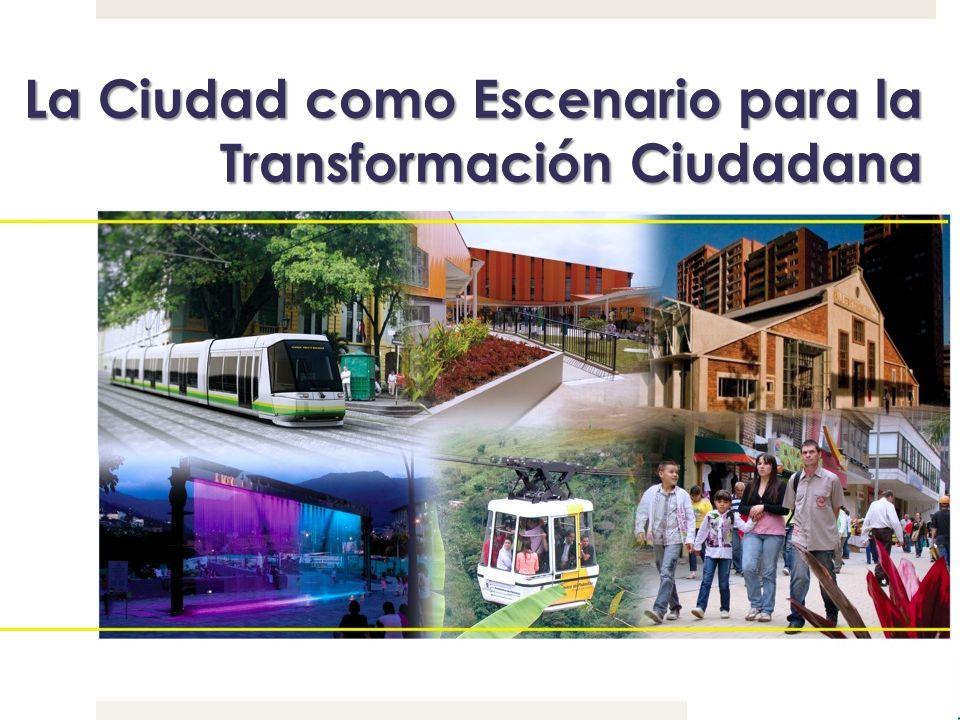 La Ciudad como Escenario para la Transformación Ciudadana