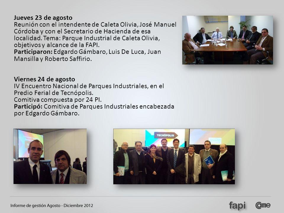 Jueves 23 de agosto Reunión con el intendente de Caleta Olivia, José Manuel Córdoba y con el Secretario de Hacienda de esa localidad. Tema: Parque Ind