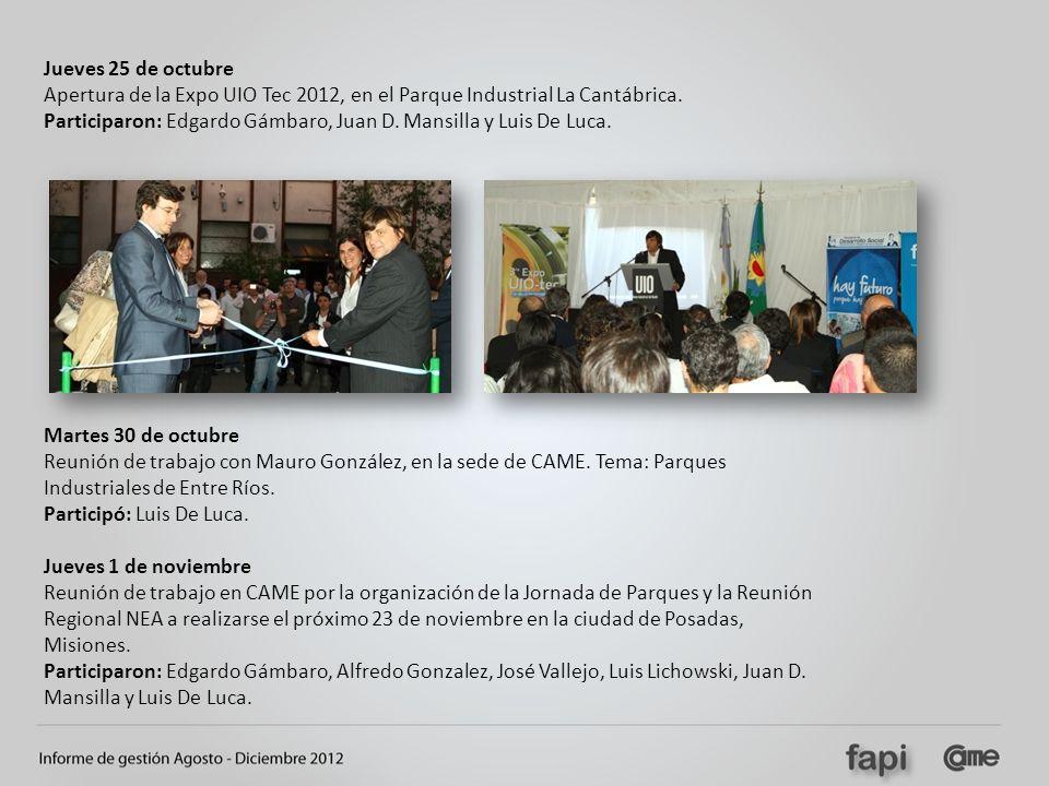 Jueves 25 de octubre Apertura de la Expo UIO Tec 2012, en el Parque Industrial La Cantábrica. Participaron: Edgardo Gámbaro, Juan D. Mansilla y Luis D
