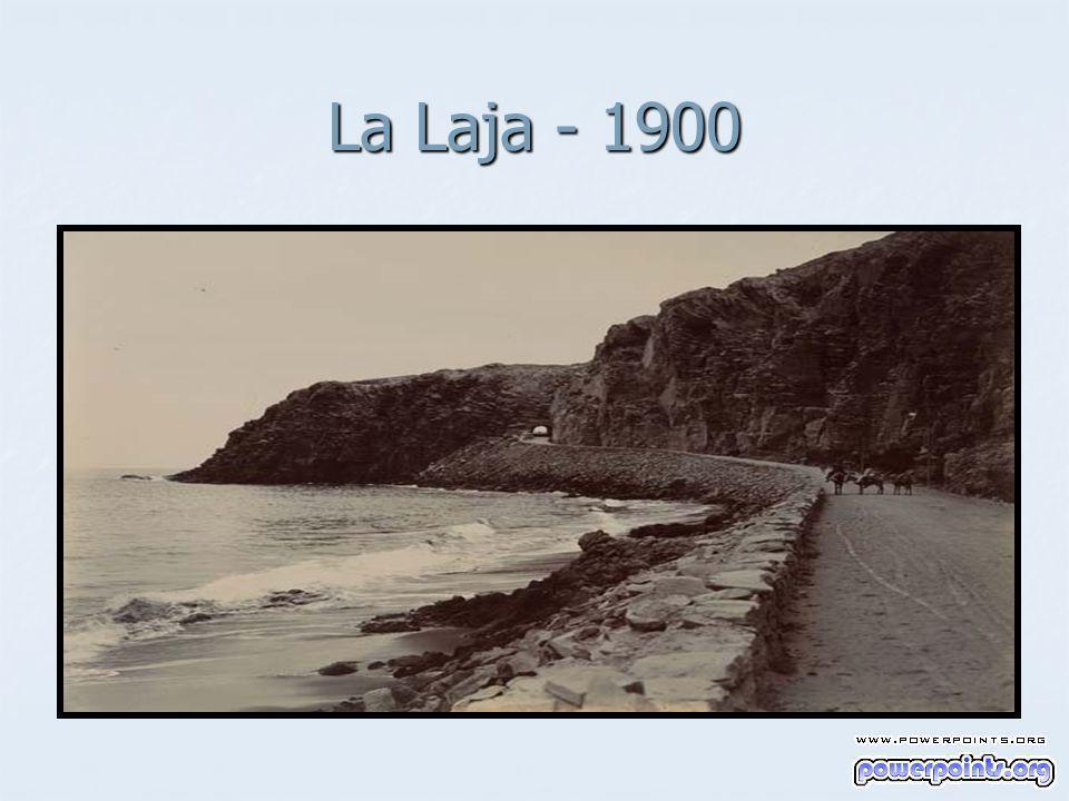 La Laja - 1900