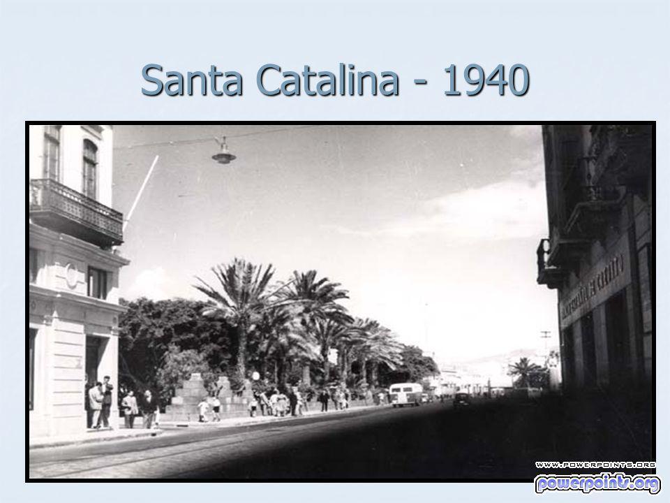 Santa Catalina - 1940