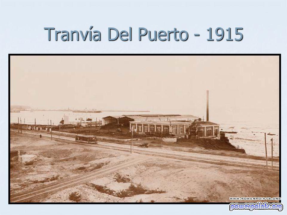 Tranvía Del Puerto - 1915