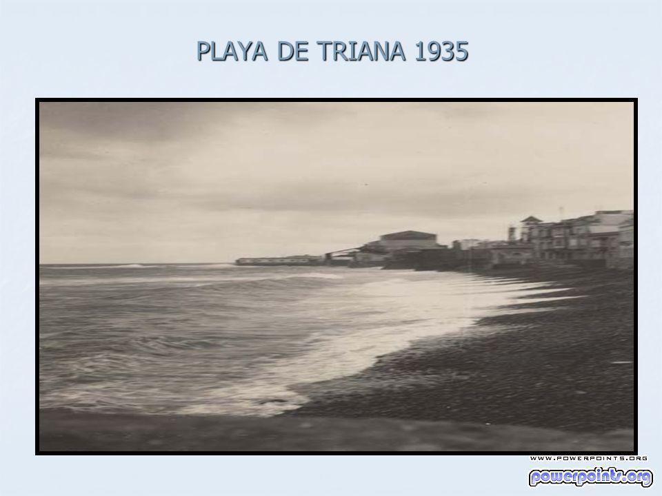PLAYA DE TRIANA 1935