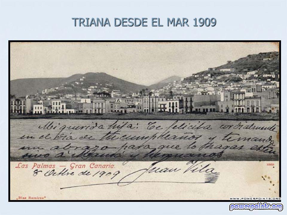 TRIANA DESDE EL MAR 1909