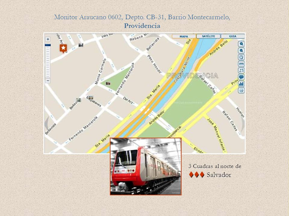 Monitor Araucano 0602, Depto. CB-31, Barrio Montecarmelo, Providencia 3 Cuadras al norte de Salvador Salvador