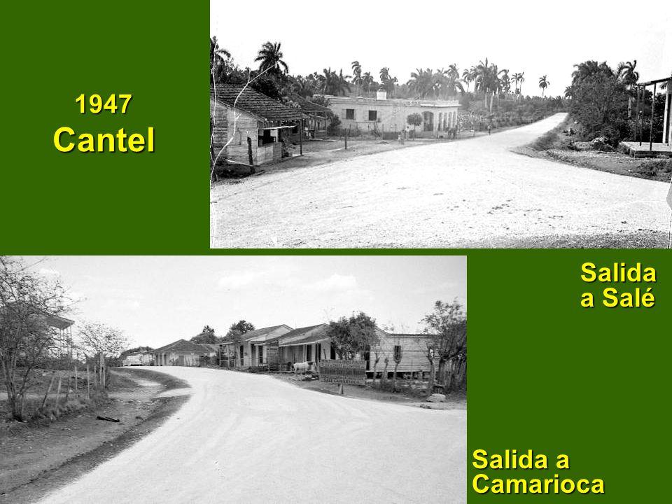1947 Cantel Salida a Salé Salida a Camarioca Salida a Salé Salida a Camarioca