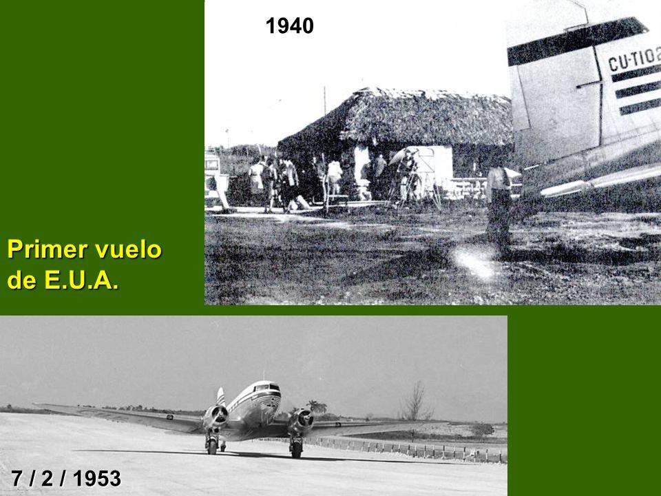 Primer vuelo de E.U.A. 1940 7 / 2 / 1953
