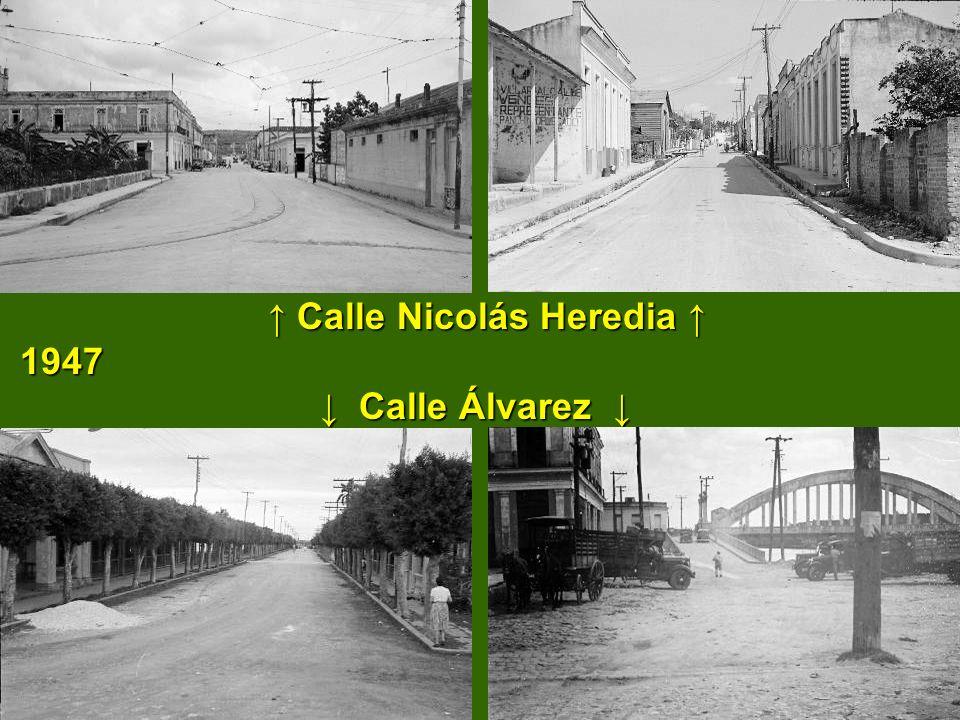 Calle Nicolás Heredia 1947 Calle Álvarez Calle Nicolás Heredia 1947 Calle Álvarez