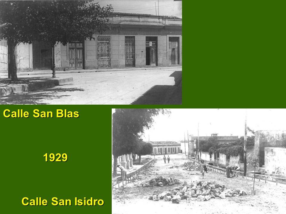 Calle San Blas 1929 1929 Calle San Isidro Calle San Isidro