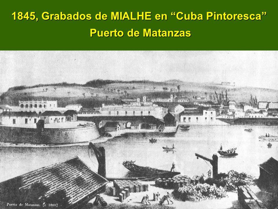 1845, Grabados de MIALHE en Cuba Pintoresca Puerto de Matanzas