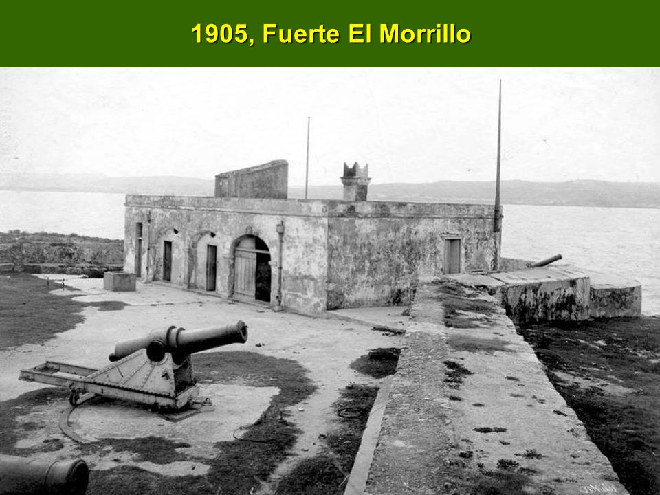 1905, Fuerte El Morrillo