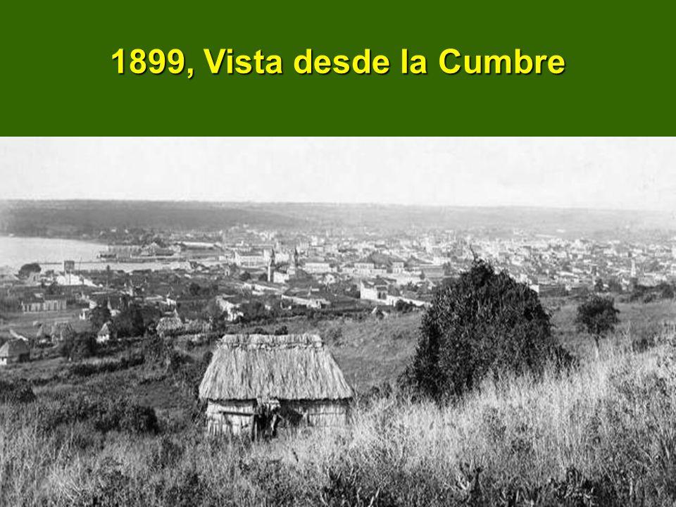 1899, Vista desde la Cumbre