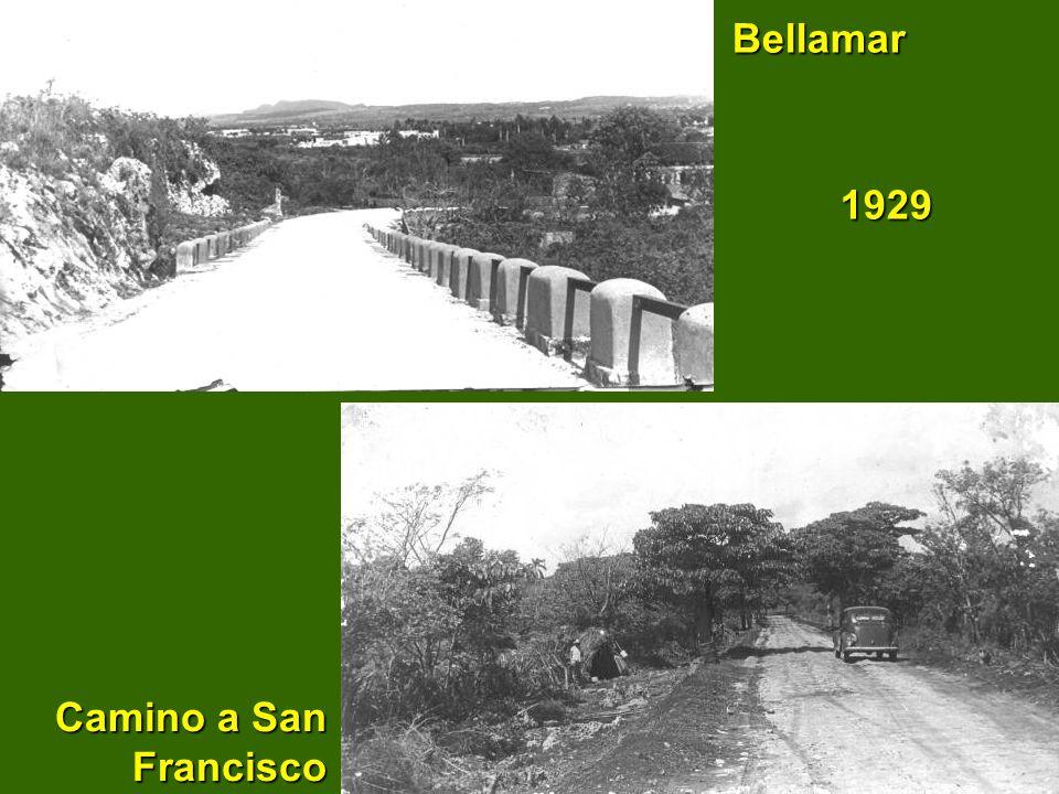 Camino a San Francisco Camino a San Francisco Bellamar 1929