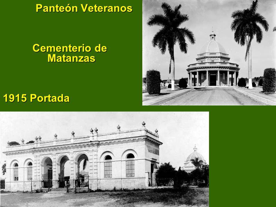Panteón Veteranos Cementerio de Matanzas 1915 Portada Panteón Veteranos Cementerio de Matanzas 1915 Portada