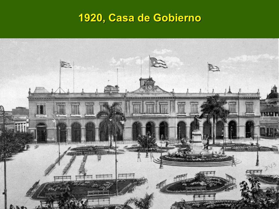 1920, Casa de Gobierno