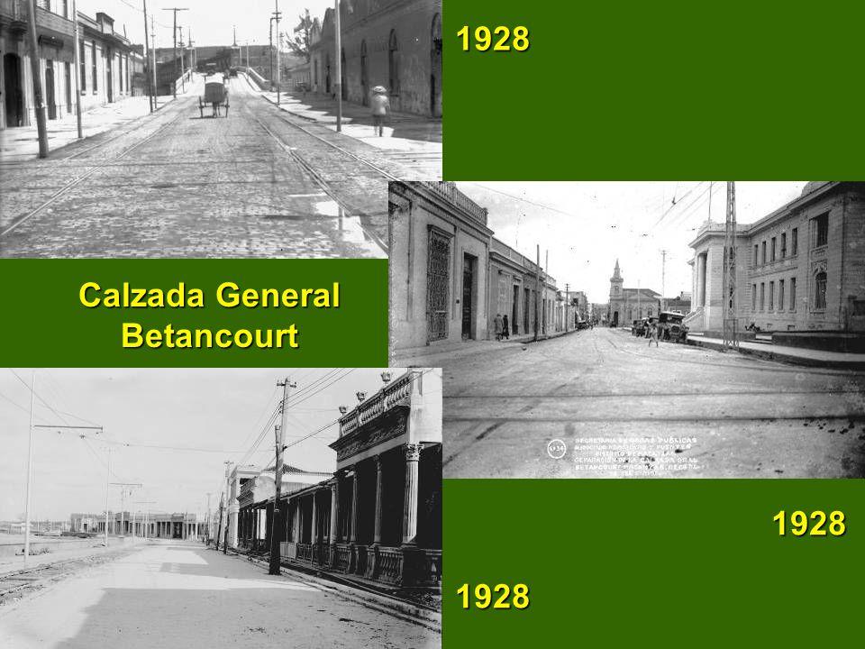 Calzada General Betancourt 1928 1928 1928 1928 1928