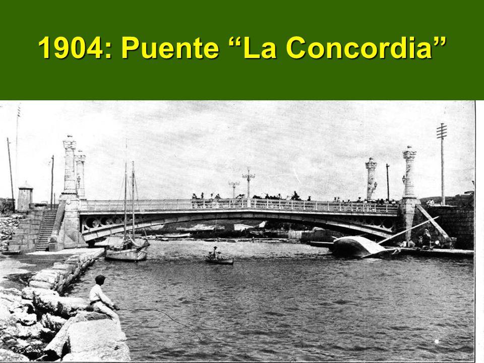 1904: Puente La Concordia