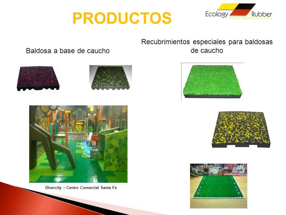 PRODUCTOS Baldosa a base de caucho Recubrimientos especiales para baldosas de caucho Divercity – Centro Comercial Santa Fe