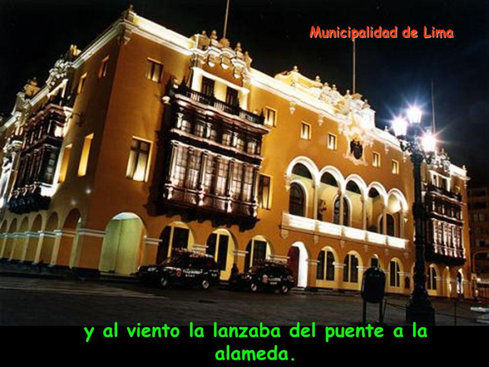 recogía la risa de la brisa del río Pileta de la Plaza de Armas de Lima