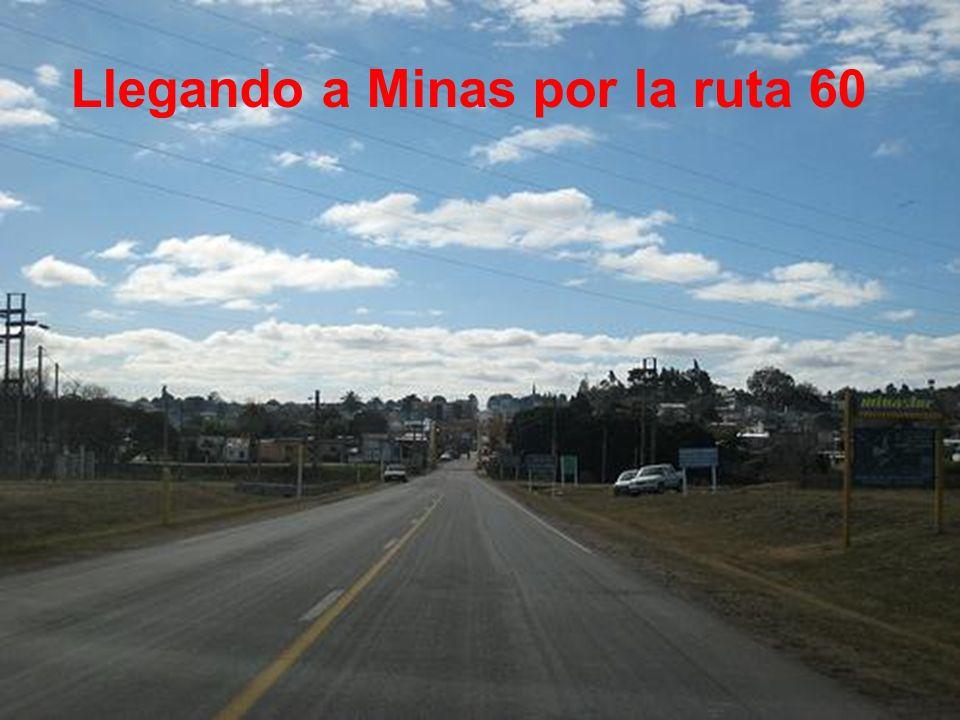 Llegando a Minas por la ruta 60