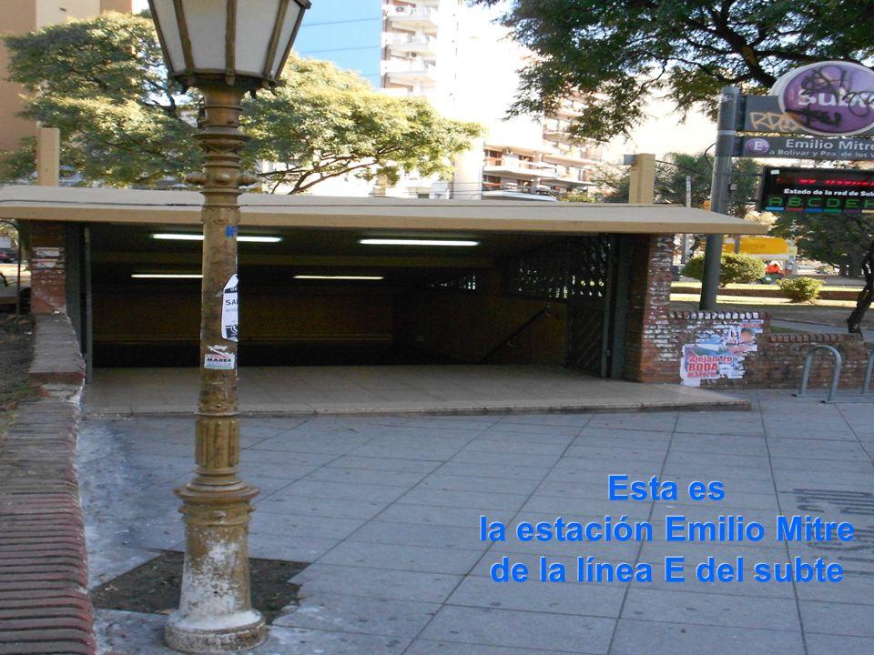 Esta es la estación Emilio Mitre de la línea E del subte Esta es la estación Emilio Mitre de la línea E del subte