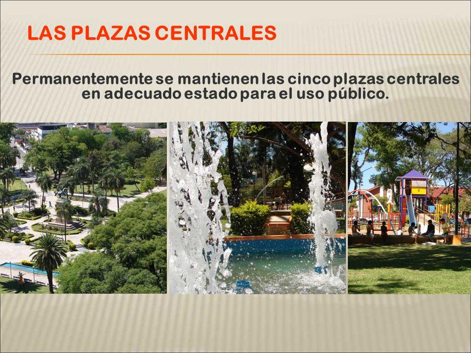 Permanentemente se mantienen las cinco plazas centrales en adecuado estado para el uso público.
