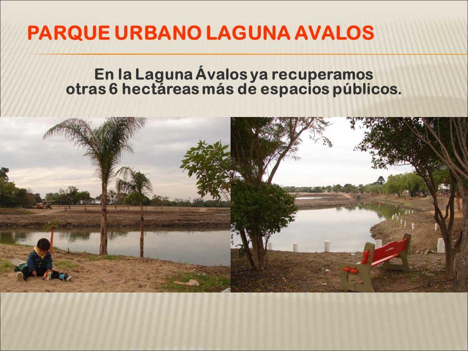 En la Laguna Ávalos ya recuperamos otras 6 hectáreas más de espacios públicos.