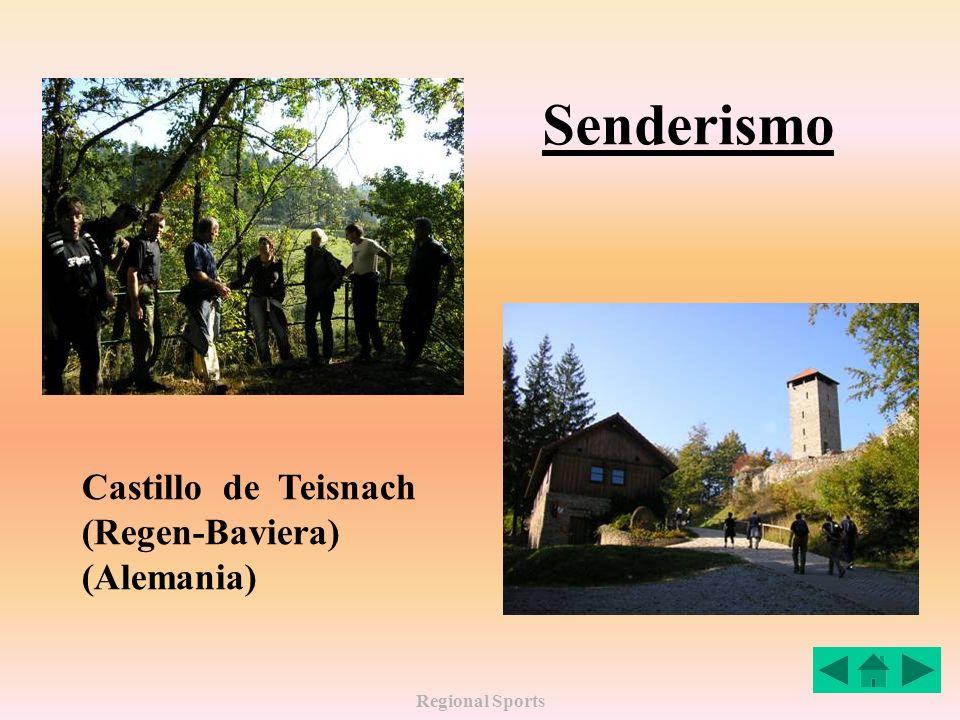Regional Sports Senderismo Castillo de Teisnach (Regen-Baviera) (Alemania)