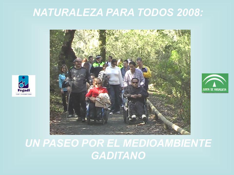 NATURALEZA PARA TODOS 2008: UN PASEO POR EL MEDIOAMBIENTE GADITANO