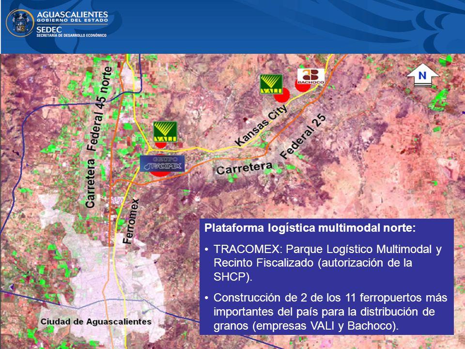 Plataforma logística multimodal norte: TRACOMEX: Parque Logístico Multimodal y Recinto Fiscalizado (autorización de la SHCP). Construcción de 2 de los