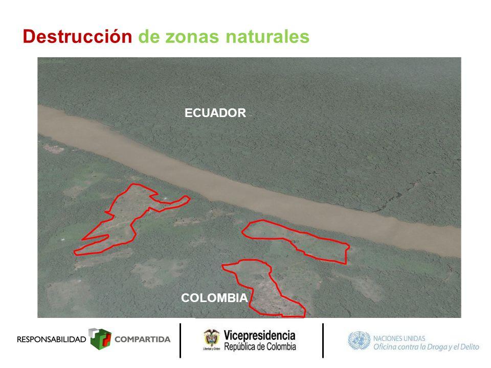 ECUADOR COLOMBIA Destrucción de zonas naturales