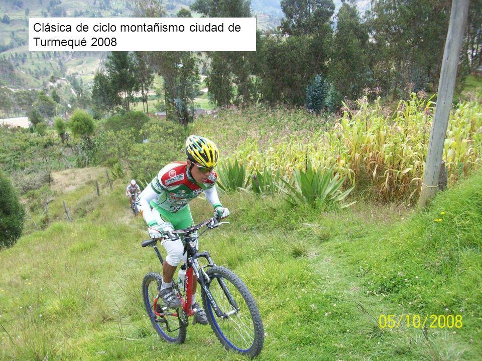 Gran campeón, Clásica de ciclo montanismo ciudad de Turmequé 2008