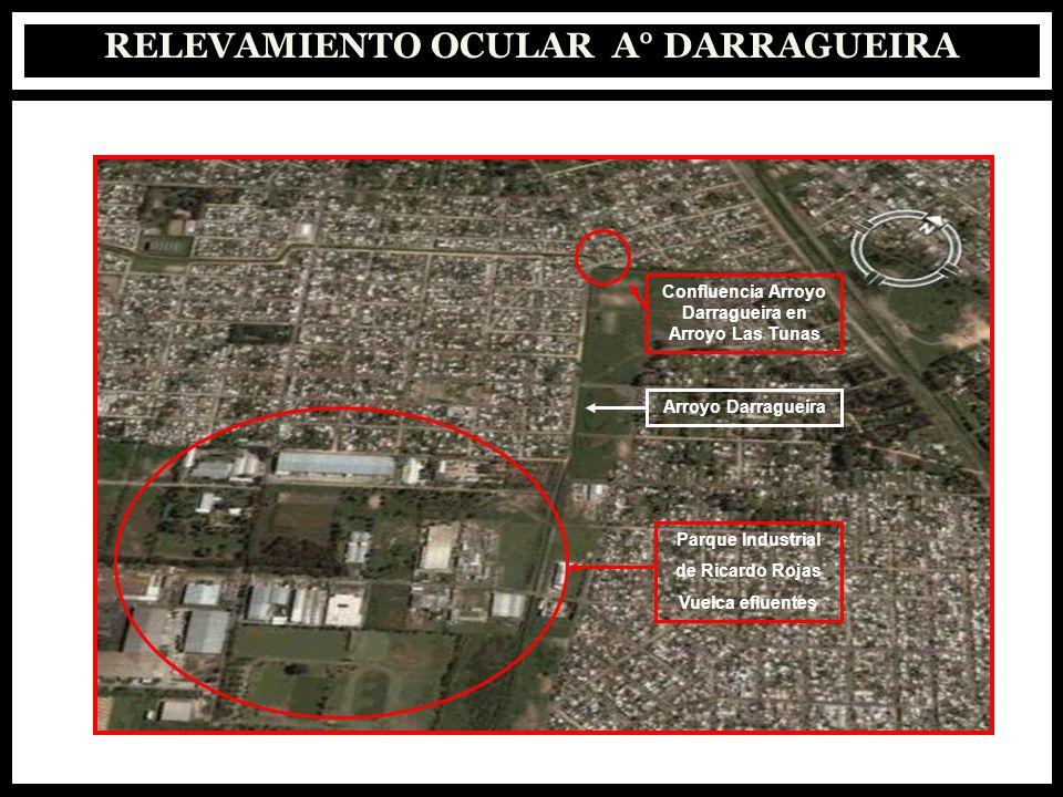 RELEVAMIENTO OCULAR A° DARRAGUEIRA Confluencia Arroyo Darragueira en Arroyo Las Tunas Arroyo Darragueira Parque Industrial de Ricardo Rojas Vuelca efl