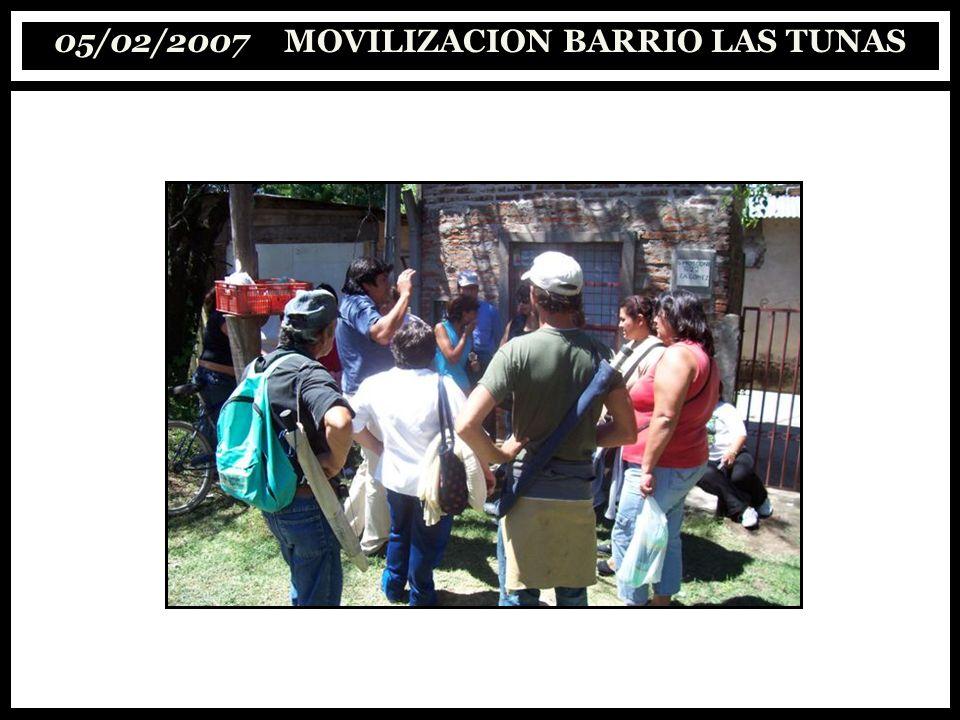 05/02/2007 MOVILIZACION BARRIO LAS TUNAS