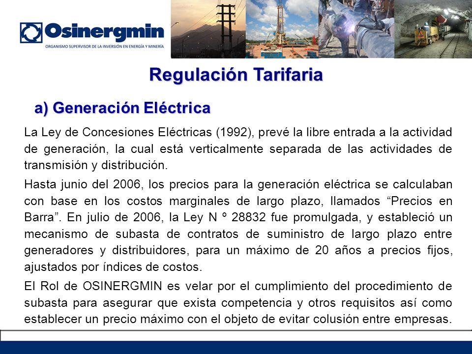 a) Generación Eléctrica La Ley de Concesiones Eléctricas (1992), prevé la libre entrada a la actividad de generación, la cual está verticalmente separ