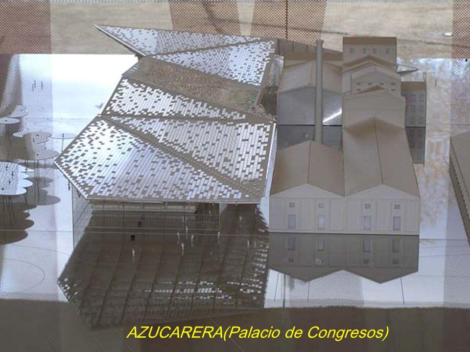 AZUCARERA(Palacio de Congresos)