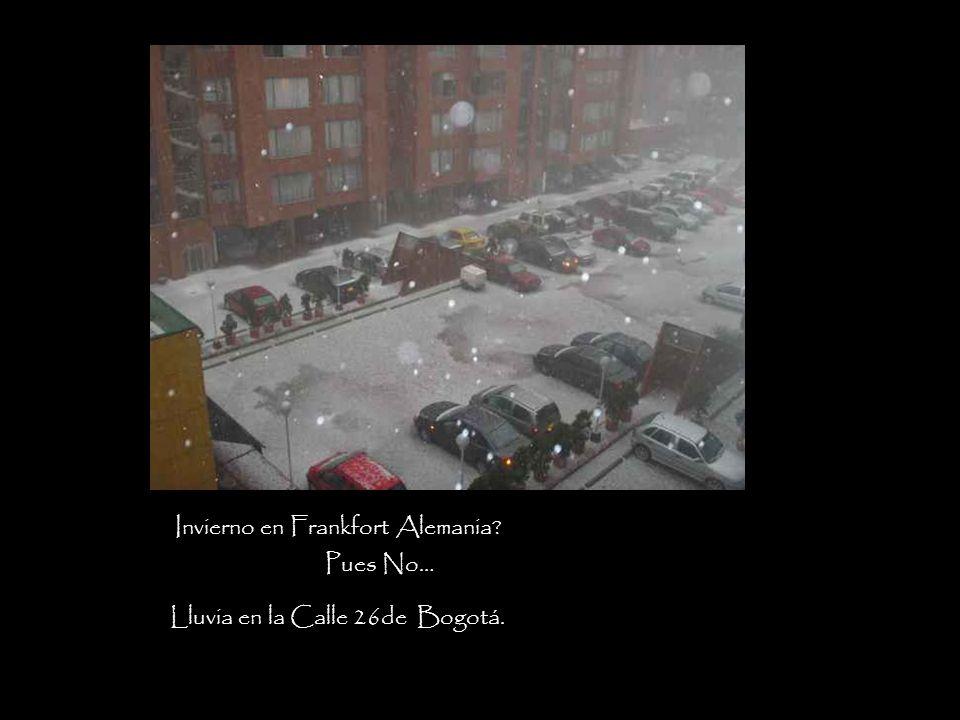 Invierno en Frankfort Alemania? Pues No… Lluvia en la Calle 26de Bogotá.