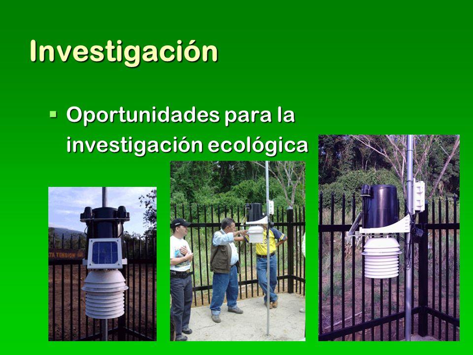 Investigación Oportunidades para la Oportunidades para la investigación ecológica