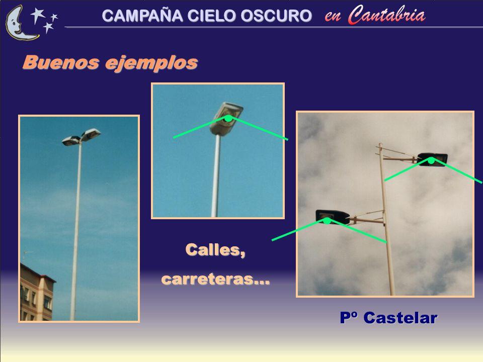 CAMPAÑA CIELO OSCURO Buenos ejemplos Pº Castelar Calles,carreteras...