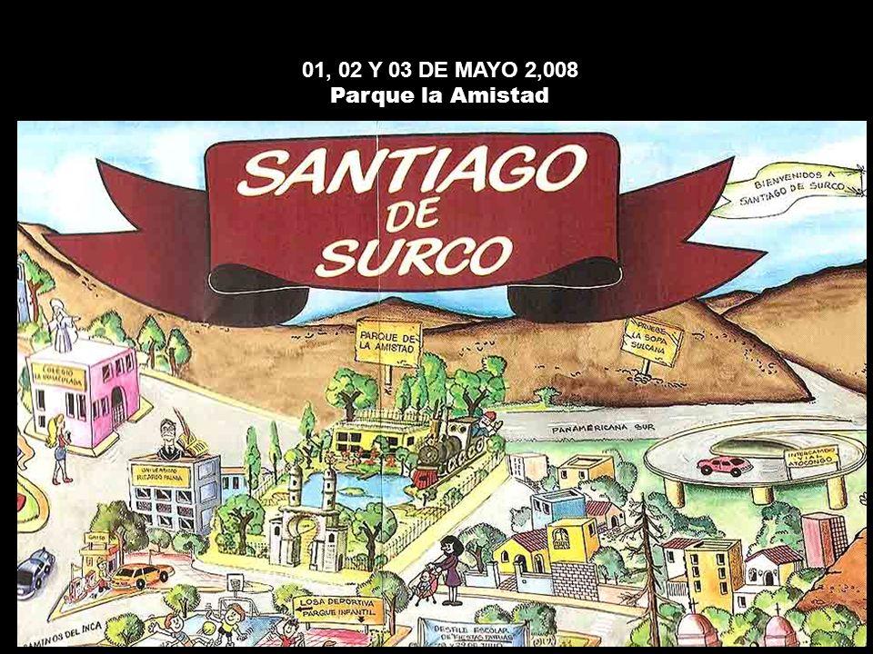 01, 02 Y 03 DE MAYO 2,008 Parque la Amistad