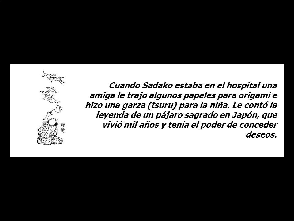La llevaron a un Hospital de la Cruz Roja. Sadako estaba con leucemia. Otros niños de Hiroshima empezaron a presentar los mismos síntomas debido a la