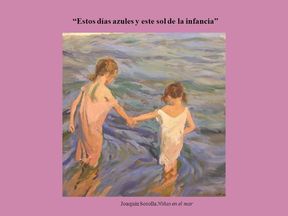 Estos días azules y este sol de la infancia Joaquín Sorolla Niñas en el mar